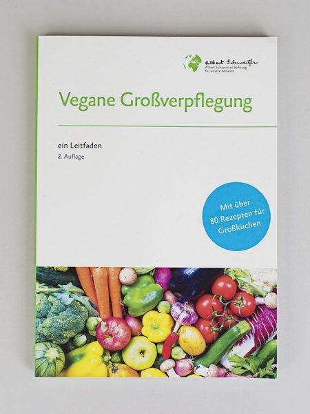 "Leitfaden ""Vegane Großverpflegung"" - 2. Aufl."